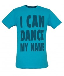 I CAN DANCE MY NAME Tee Ocean