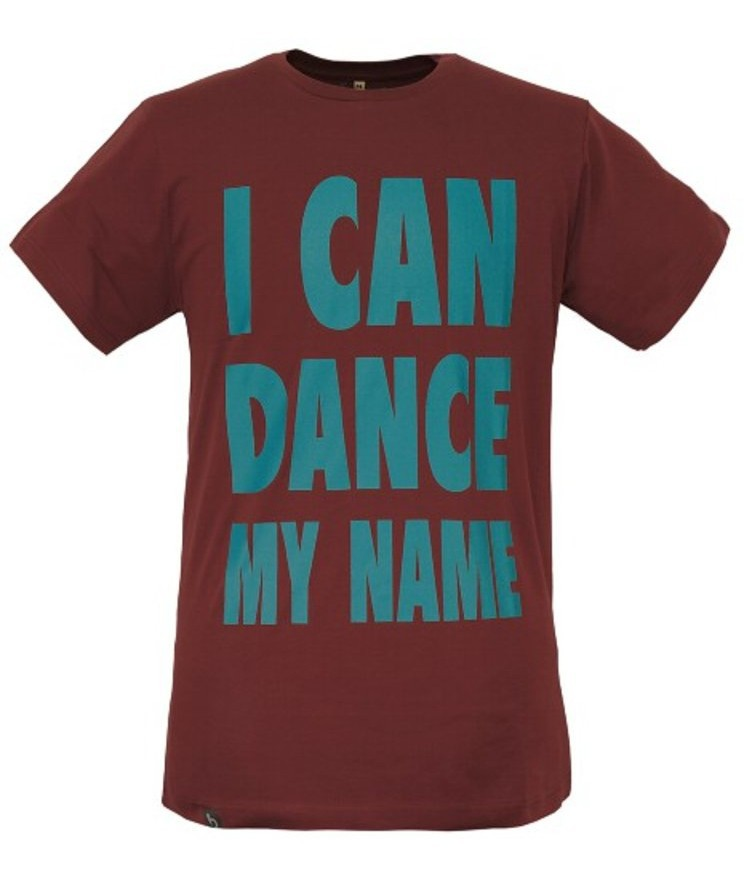 I CAN DANCE MY NAME Tee oxblood